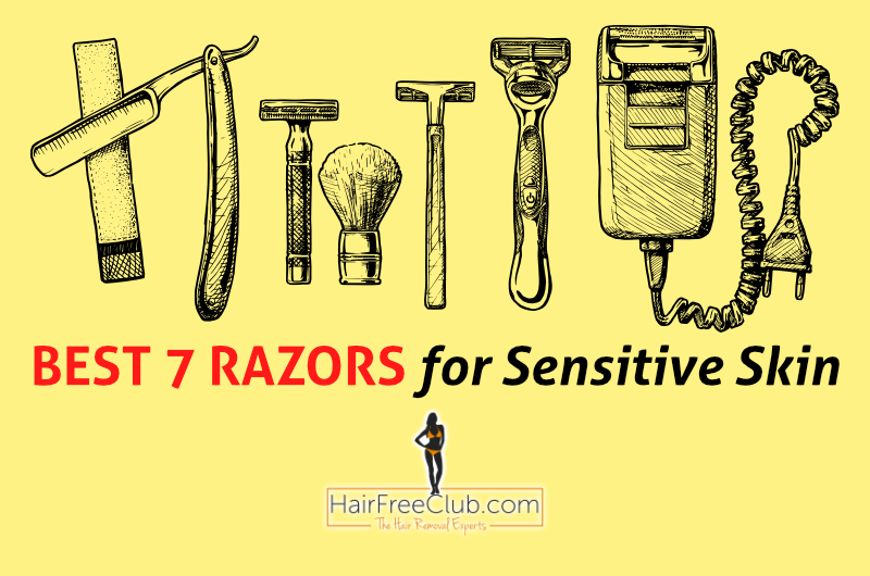 best 7 razors for sensitive skin