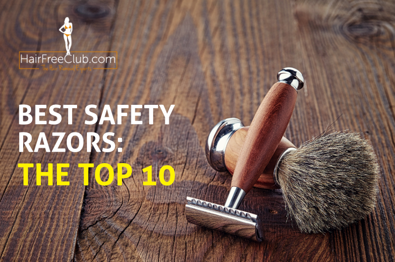 best safety razors - our top 10