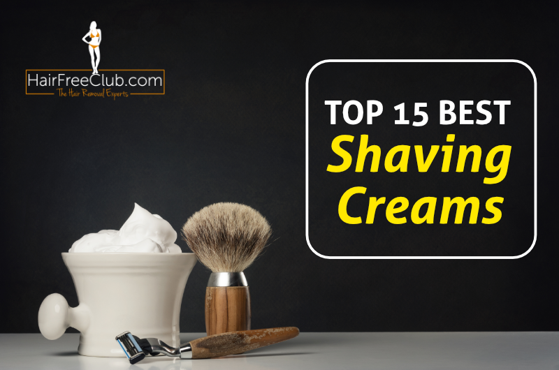 best shaving creams - top 15