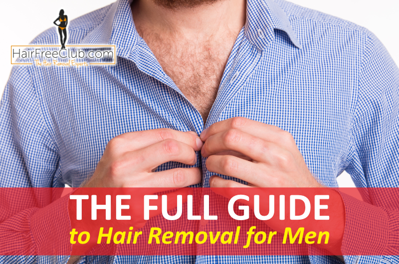 The full guide to hair removal for men