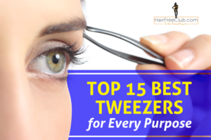 Best Tweezers for Every Purpose: Our Top 15
