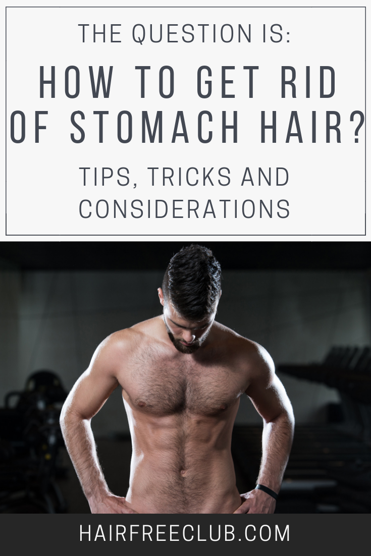 how to get rid of stomach hair without shaving
