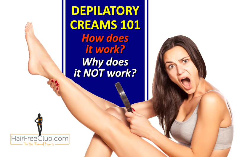 Why is Hair Removal Cream not Working? [Depilatory Creams 101]